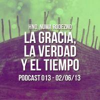 Hno. Numa Rodezno - La Gracia, La Verdad y El Tiempo by Comunidad Cristiana on SoundCloud