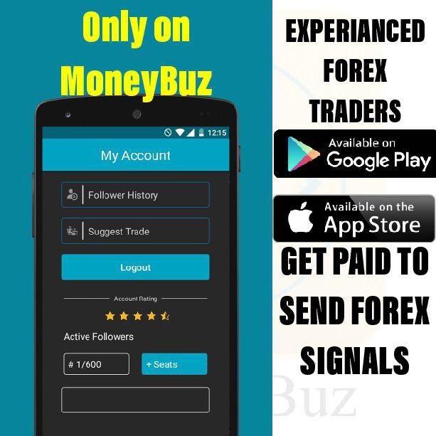 Moneybuz Get Paid To Send Forex Signals Nol Lie Forex Trading