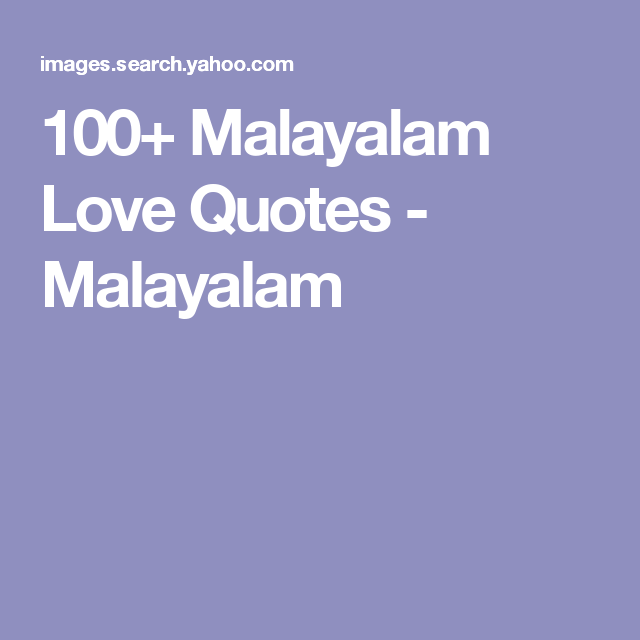60 Malayalam Love Quotes Malayalam Malayalam Quote Pinterest Unique Malayalam Quote Miran