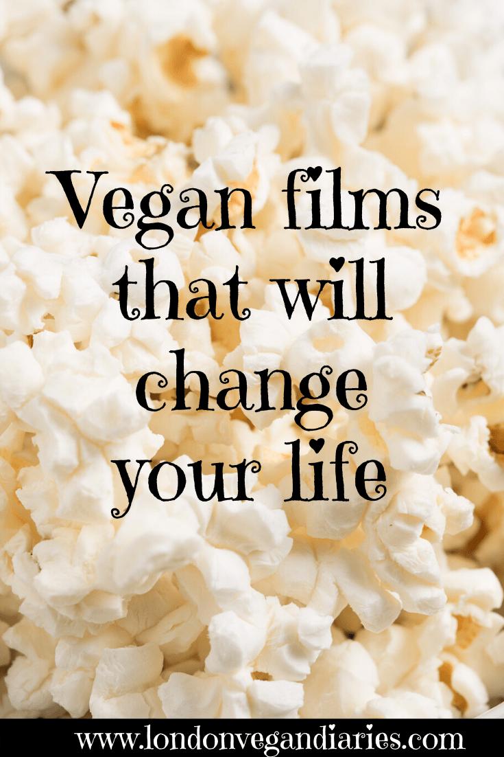 Vegan Films that will Change your Life London Vegan
