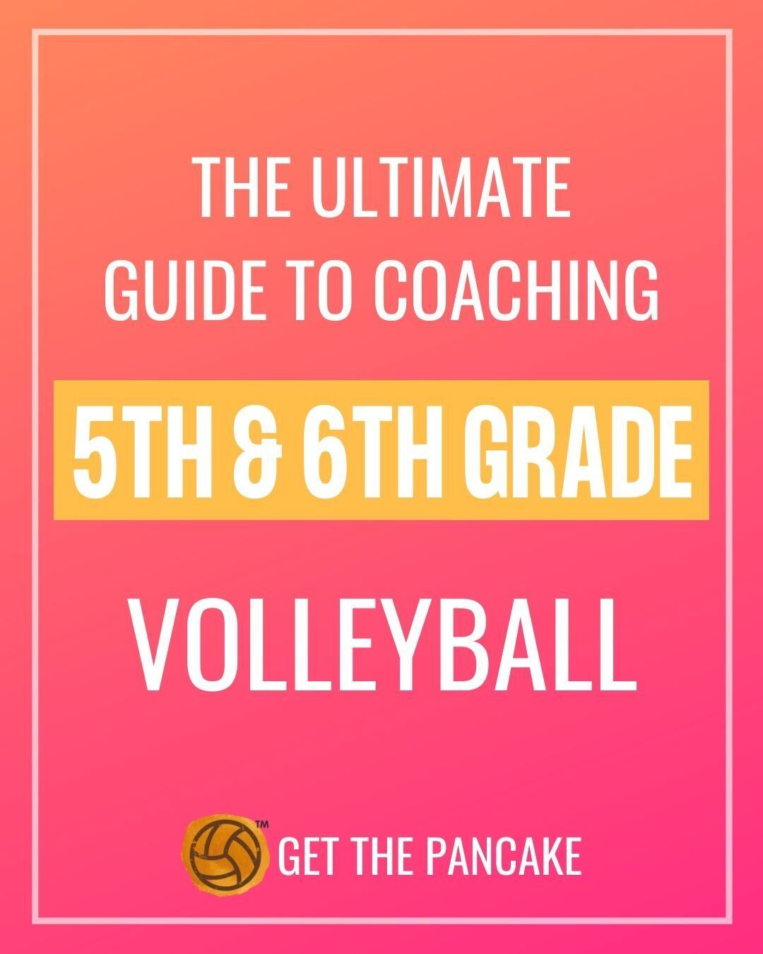 The Ultimate Guide To Coaching 5th And 6th Grade Volleyball Rules Skills Drills And More In 2020 With Images Volleyball Drills For Beginners Coaching Volleyball Volleyball Training