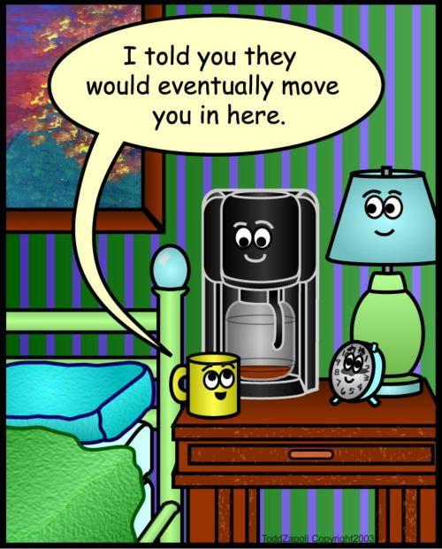 coffee maker in bedroom - I need coffee comics #ComicMug ...