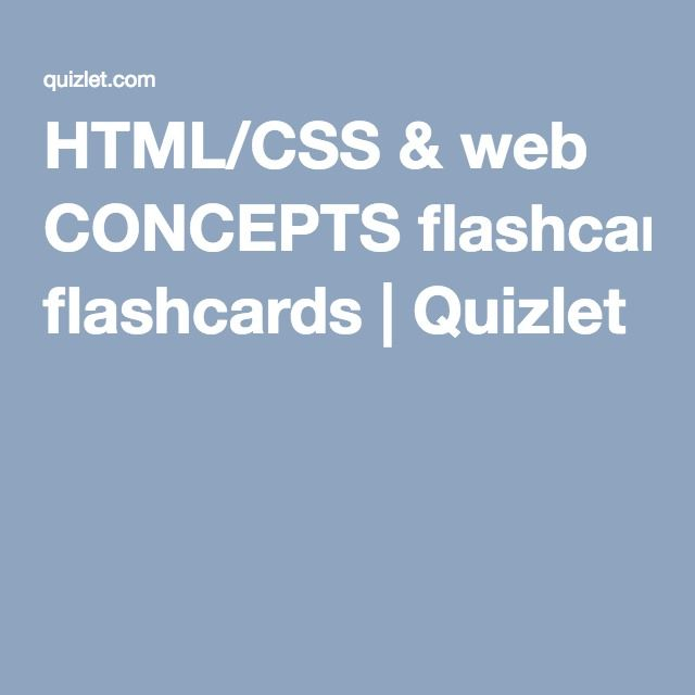 Html Css Web Concepts Flashcards Flashcards Concept Html Css