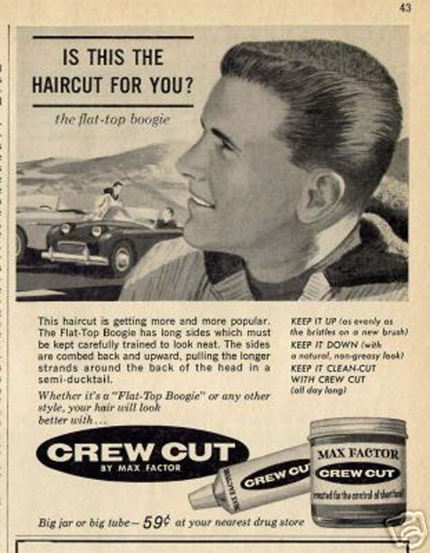 A 1950s Hair Product For Flat Top Boogie Haircuts Aka Flattops