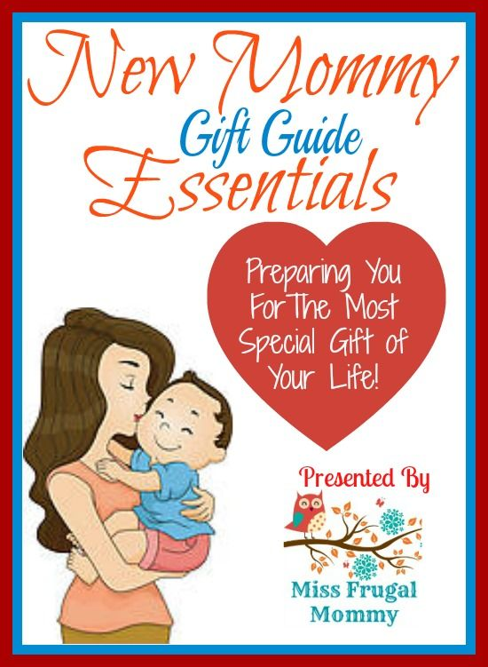 New Mommy Essentials Gift Guide