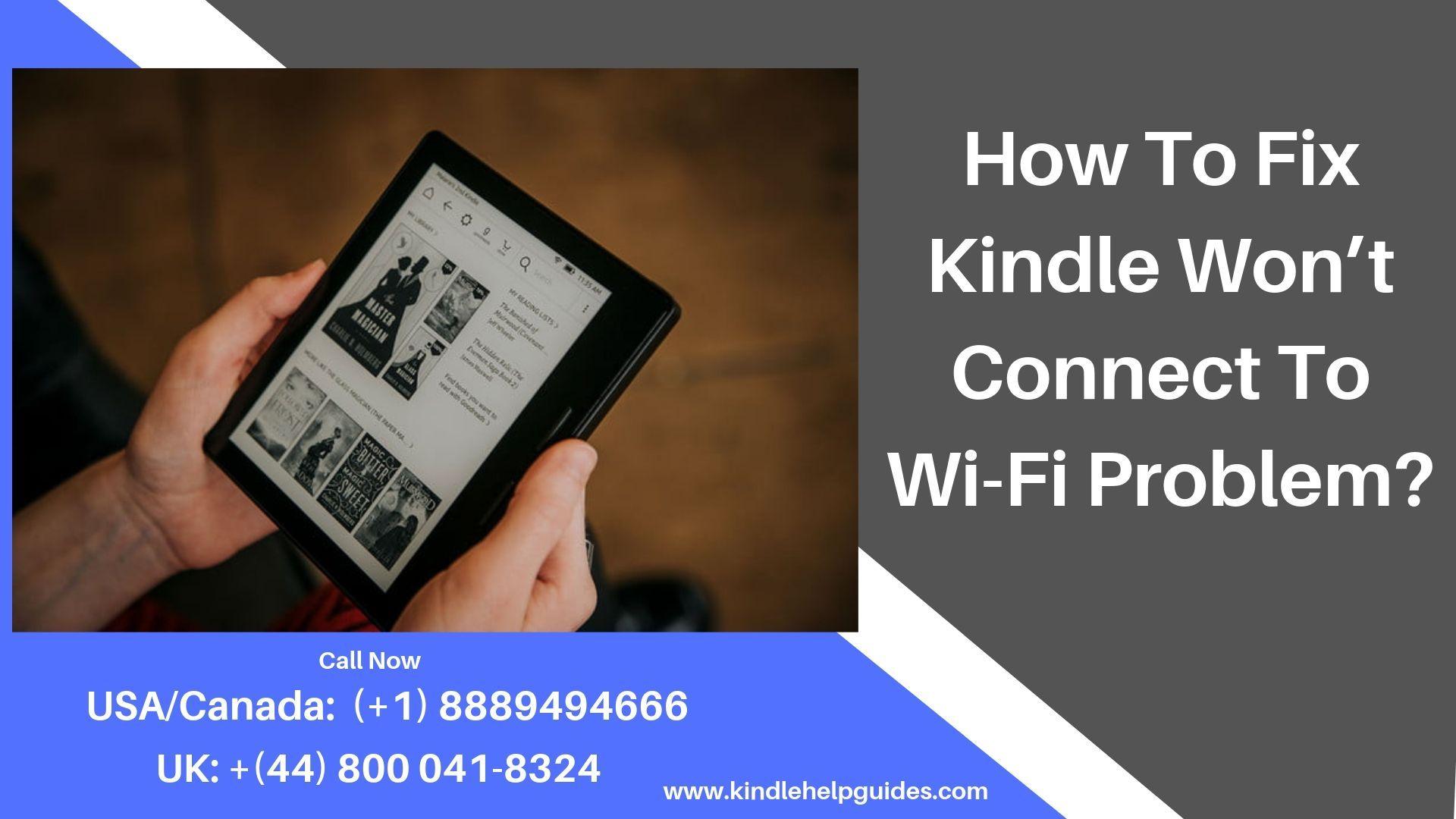 KINDLE FIRE WIFI CONNECTION FAILURE Kindle fire, Kindle