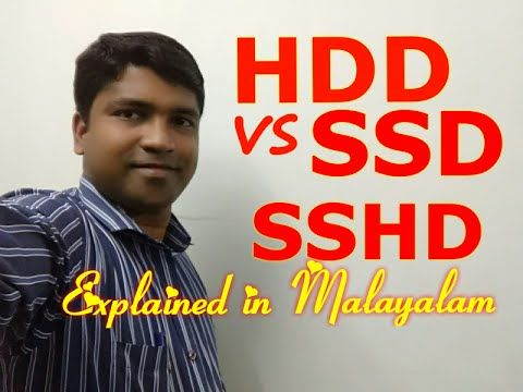 Hdd Vs Ssd Vs Sshd Explained In Malayalam Random Thoughts 24 Ssd Hdd Thoughts