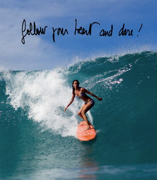 Dvf Loves Roxy Follow Your Heart And Dare Surfing Pictures Surfing Waves