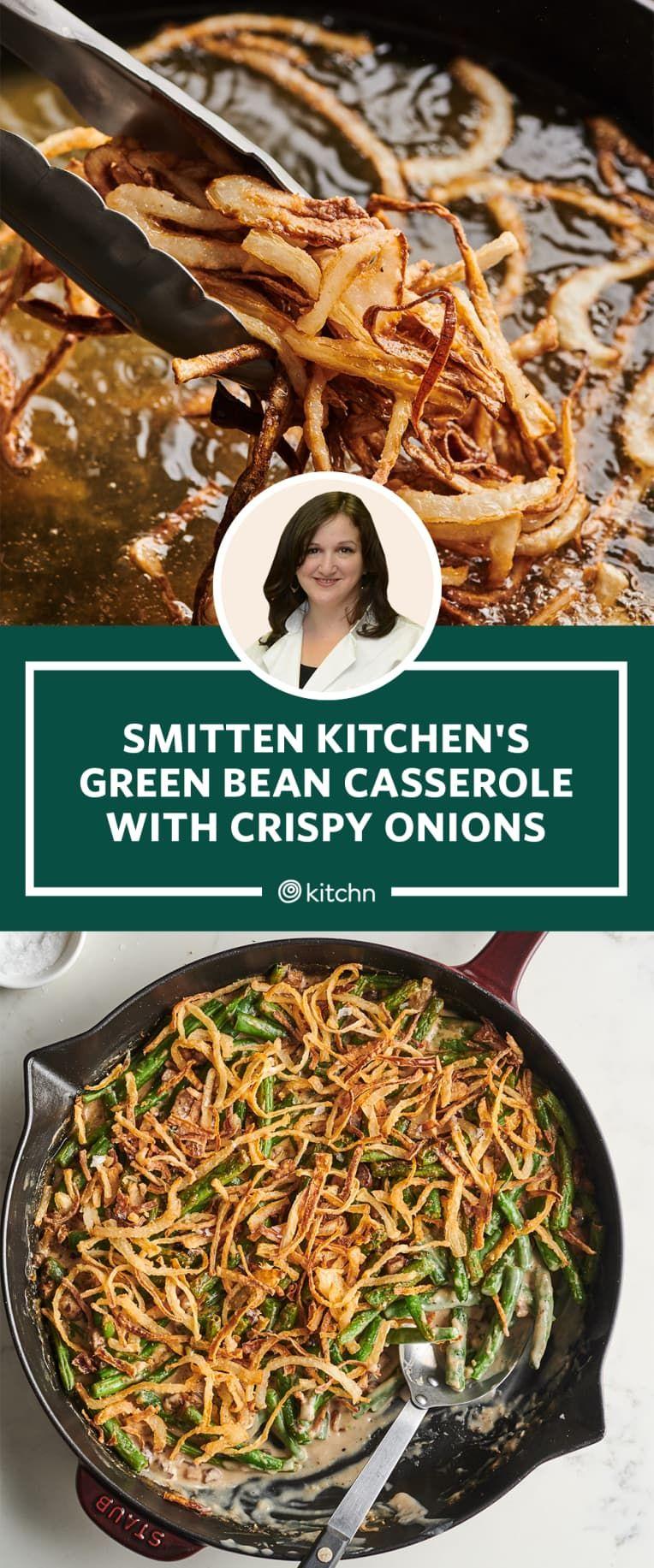 Smitten Kitchen S Green Bean Casserole Is Worth The Extra Step In 2020 Green Bean Casserole Smitten Kitchen Bean Casserole