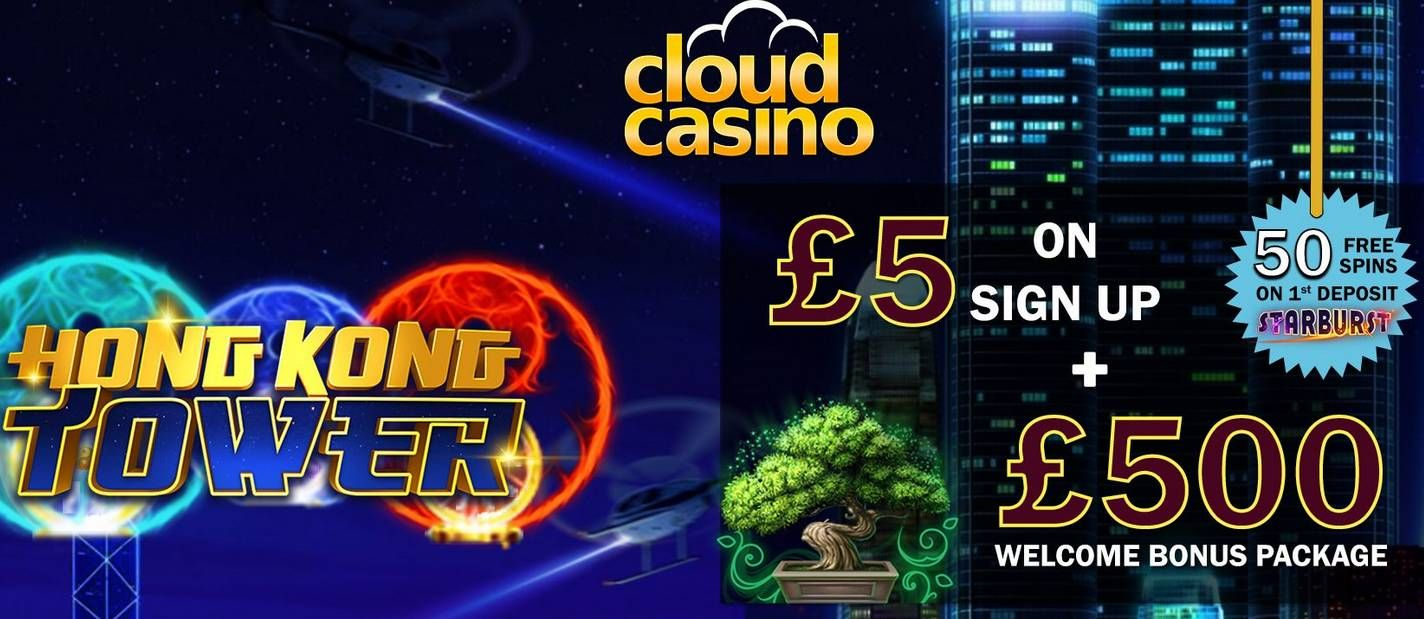 Cloud Casino Exclusive 5 Free Chip On Hong Kong Tower 50 Free