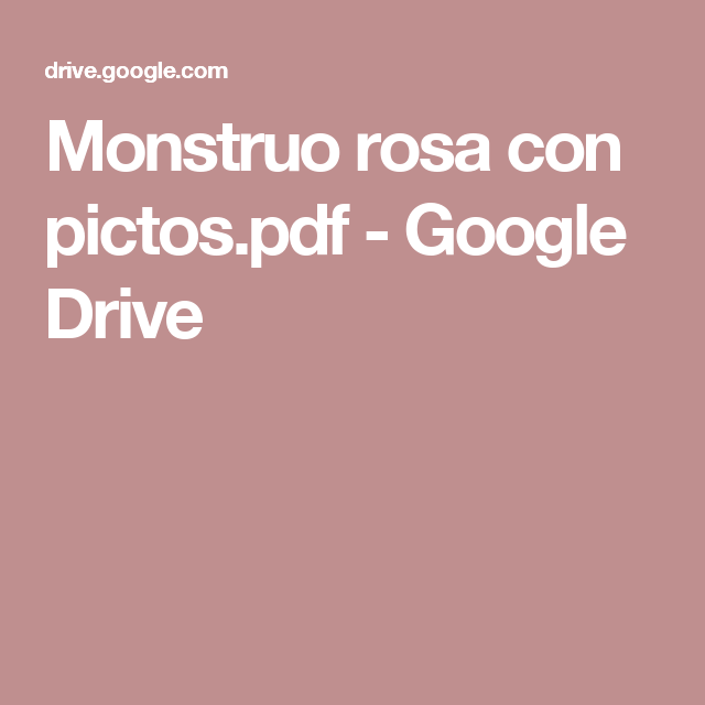 Monstruo Rosa Con Pictos Pdf Google Drive Weather Unit Minecraft Google Drive