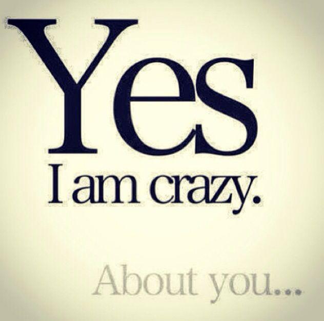 Crazy About You : crazy about you quotes quotesgram ~ Vivirlamusica.com Haus und Dekorationen