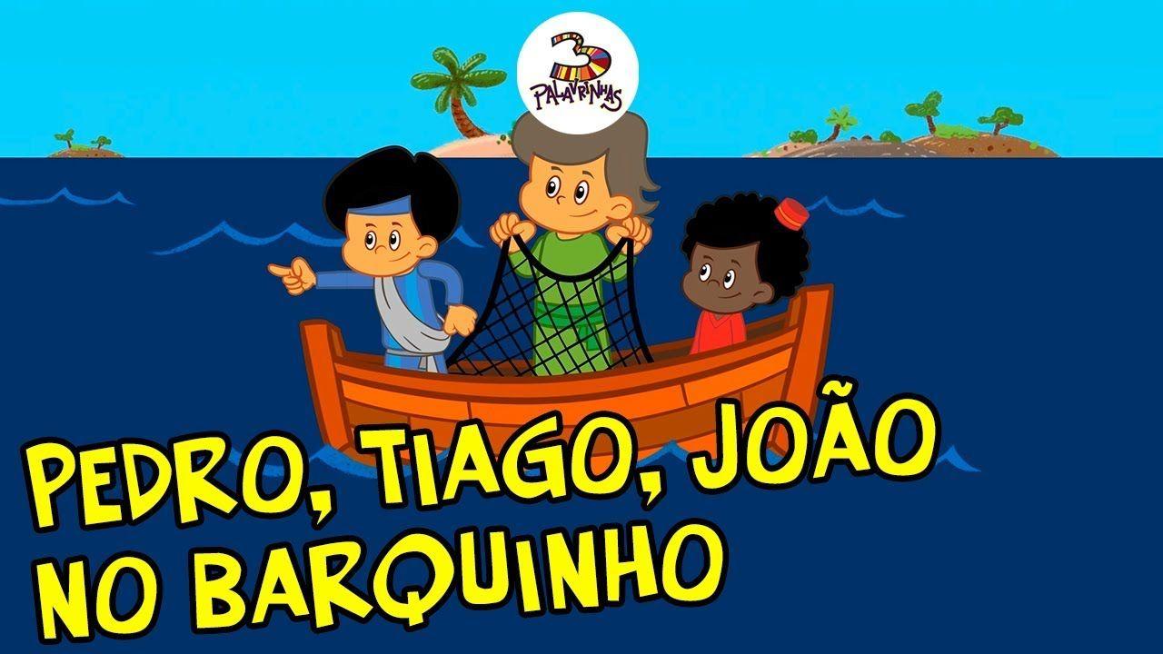 Pedro Tiago Joao No Barquinho 3palavrinhas Volume 4