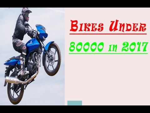 Motorcycle Under 80000 In India Part 1 With Images Motorcycle