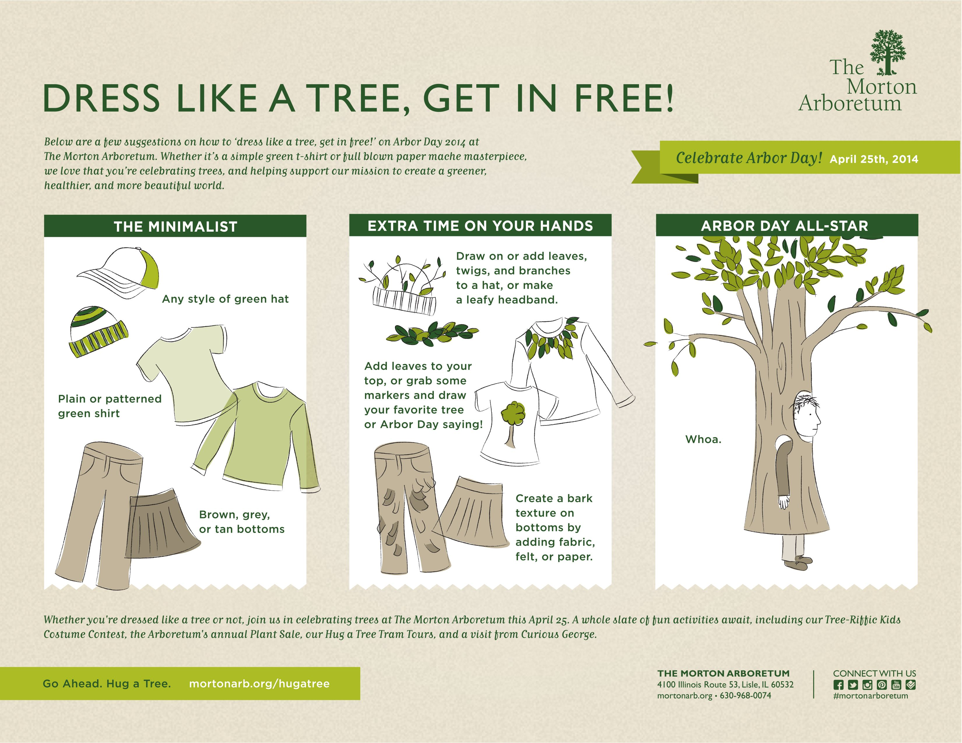 get tips for dressing like a tree and get in free to the morton