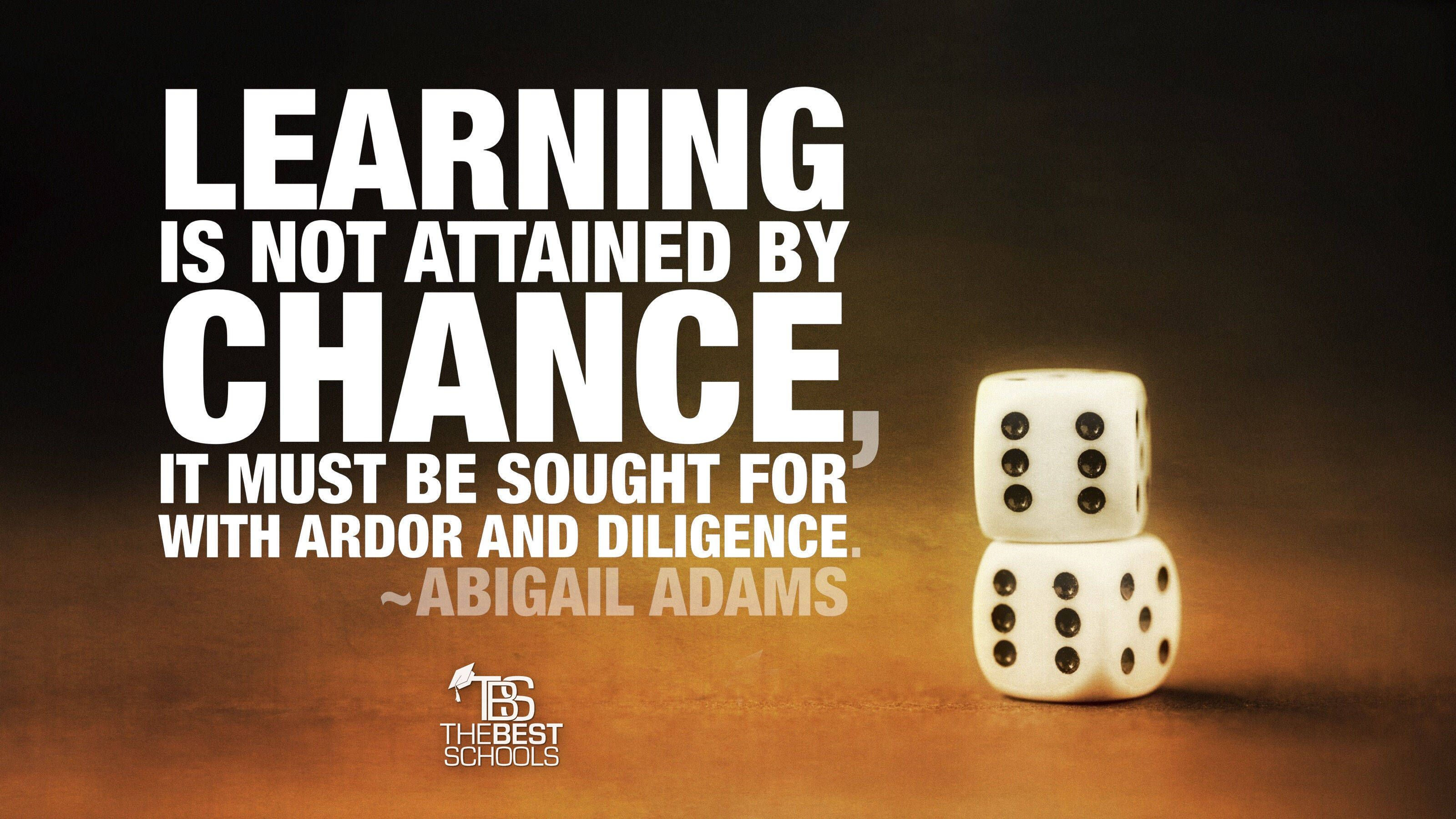 Abigail Adams on Learning not Being Attained by Chance