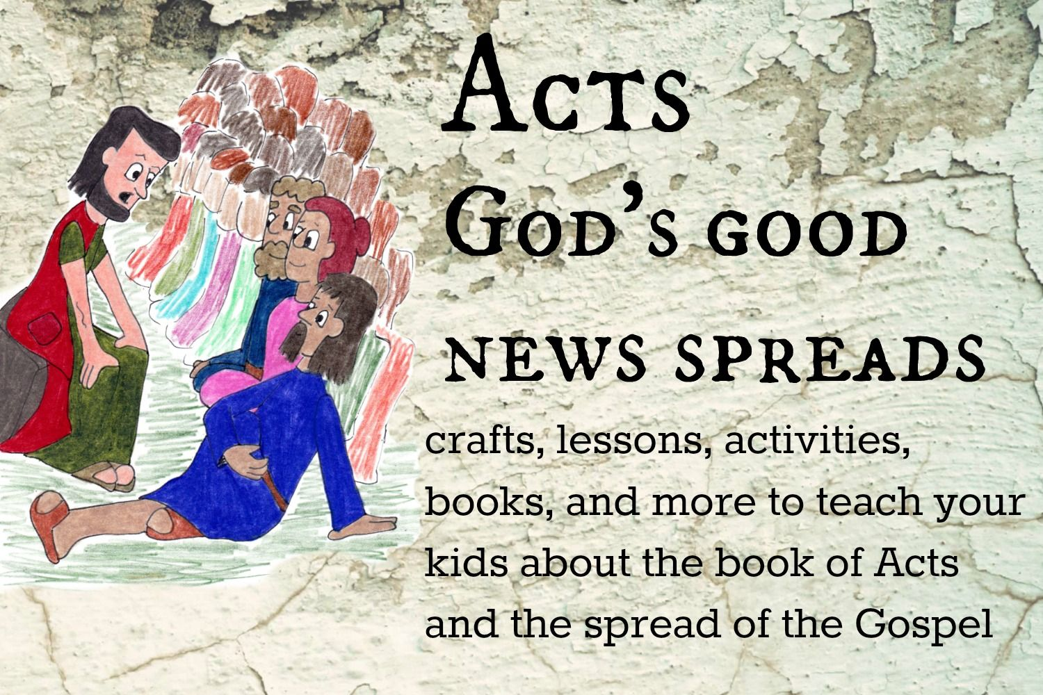 Crafts Lessons And More To Teach Your Kids About The Book Of Acts For Kids