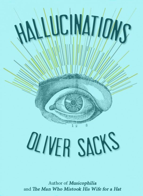 Such a great non fiction read by oliver sacks all about such a great non fiction read by oliver sacks all about hallucinations and why fandeluxe Gallery