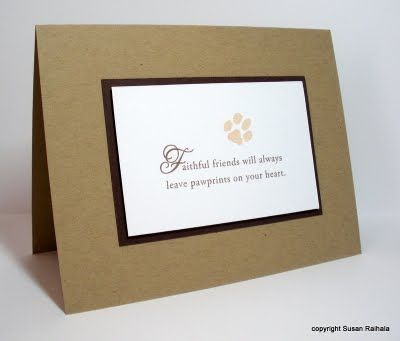 I've had clients asking for pet sympathy cards - this one is a great example.