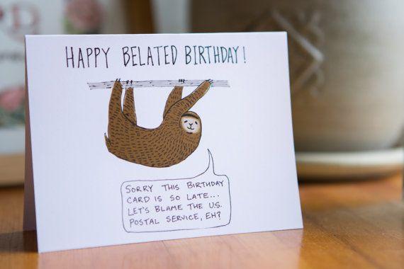 Sloth Belated Birthday Card Belated Birthday Card Birthday Invitation Card Template Happy Birthday Invitation Card