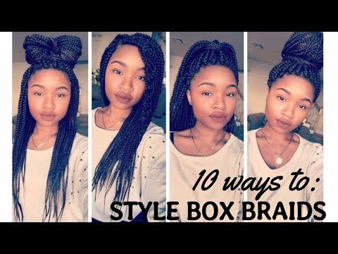 25 Box Braids Hairstyles Quick Easy And Stylish Youtube Box Braids Hairstyles Quick Braided Hairstyles Cool Braid Hairstyles