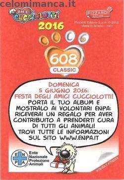 Amici Cucciolotti 2016: Retro Figurina n. 608 -