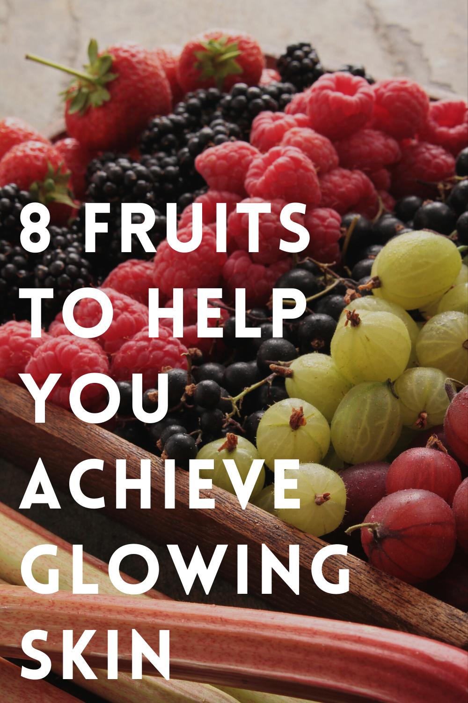 12 Fruits to Help You Achieve Glowing Skin in 12  Glowing skin