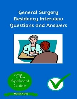General Surgery Residency Interview Questions And Answers | Residency Interview  Questions And Answers | Pinterest | General Surgery