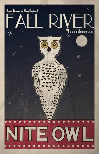 This poster created by Fall River native Drew Furtado shows his take on the Nite Owl, a city diner.
