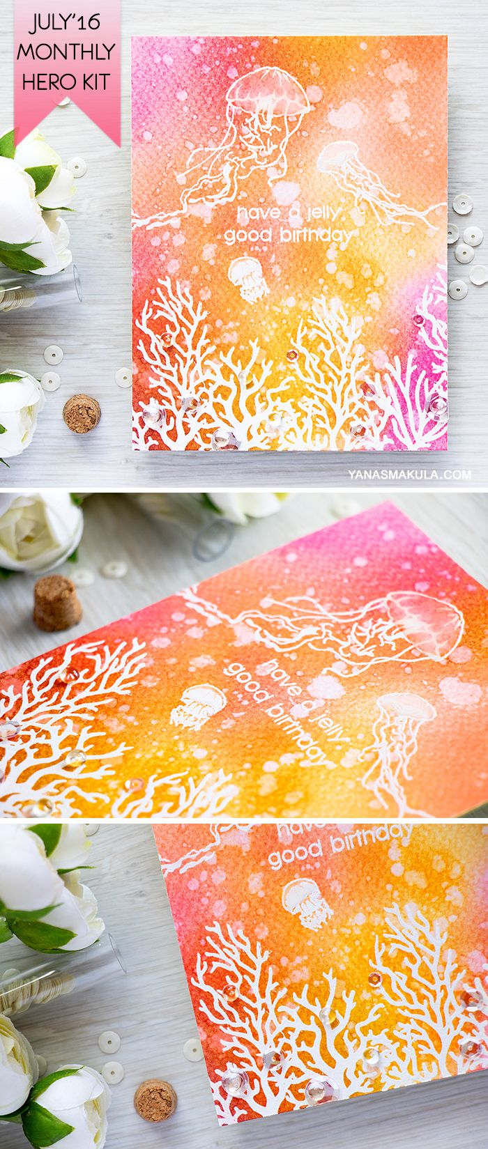 Jelly Fish on a Birthday Card? Yes, please! Create an underwater coral reef background Birthday card with the help of Hero Arts July'16 My Monthly Hero Kit. For more details, visit http://www.yanasmakula.com/?p=54149