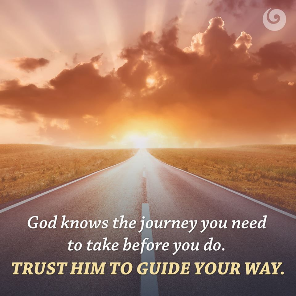 Christian Love Quotes For Him God Knows The Journey You Need To Take Before You Dotrust Him To