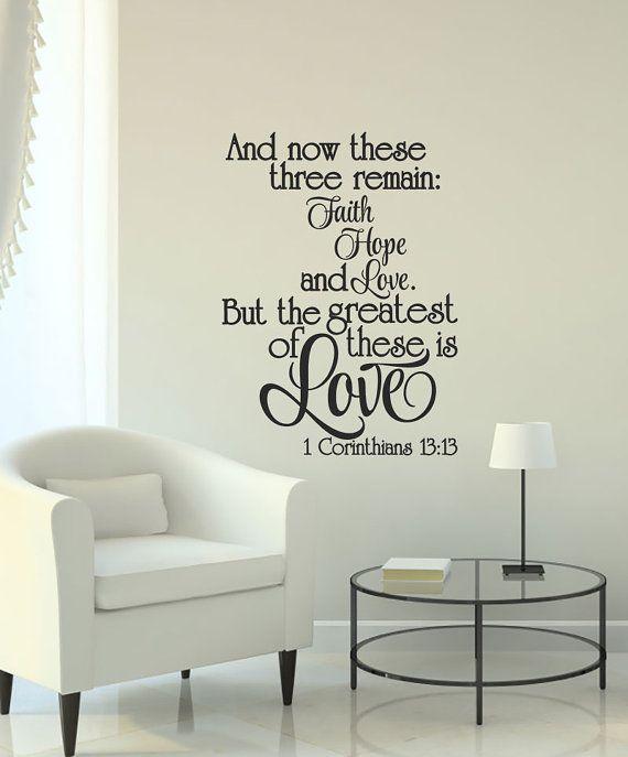 Faith Hope Love Wall Decal 1 Corinthians 13 13 Scripture Wall Decal Scripture Vinyl Wall Lettering Art D Scripture Wall Decal Love Wall Vinyl Wall Lettering