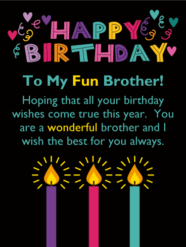 To A Wonderful Brother Happy Birthday Card Brothers Pinterest