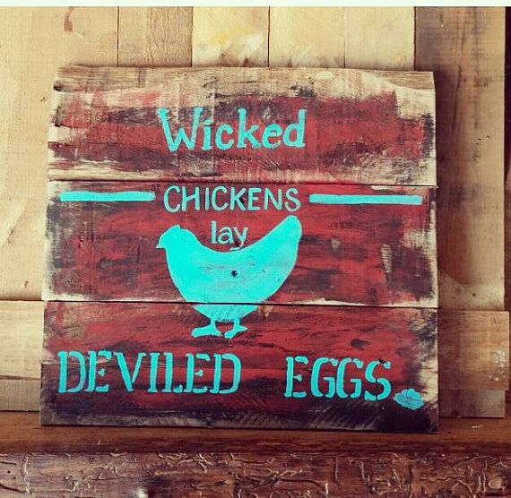 Wicked Ens Lay Deviled Eggs Rustic Primitive Farmhouse Kitchen Decor Pallet Sign X 18 Made To Order