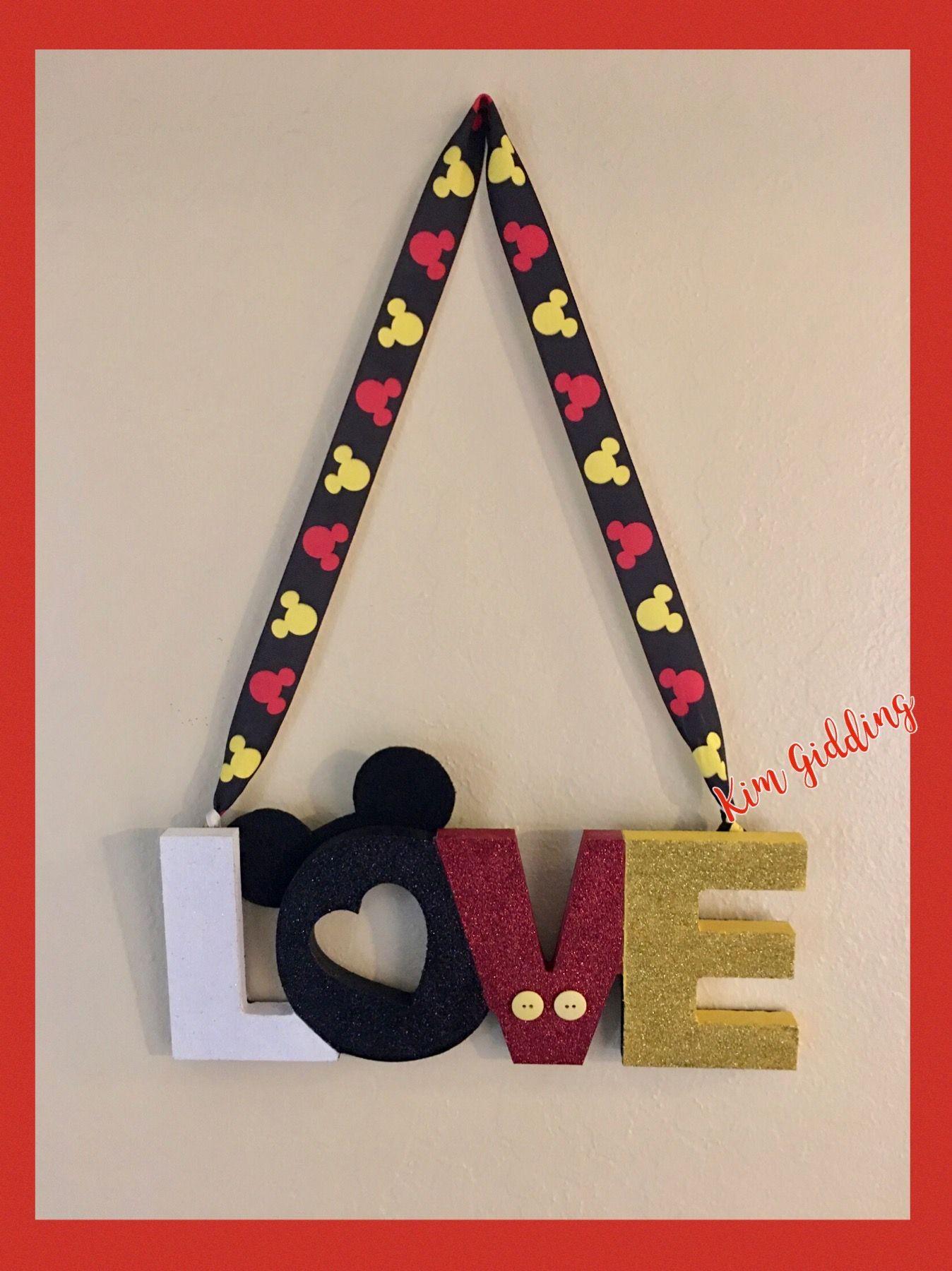 Mickey Mouse Dollar Tree Love Sign In 2020 Disney Diy Crafts Disney Wreath Disney Crafts