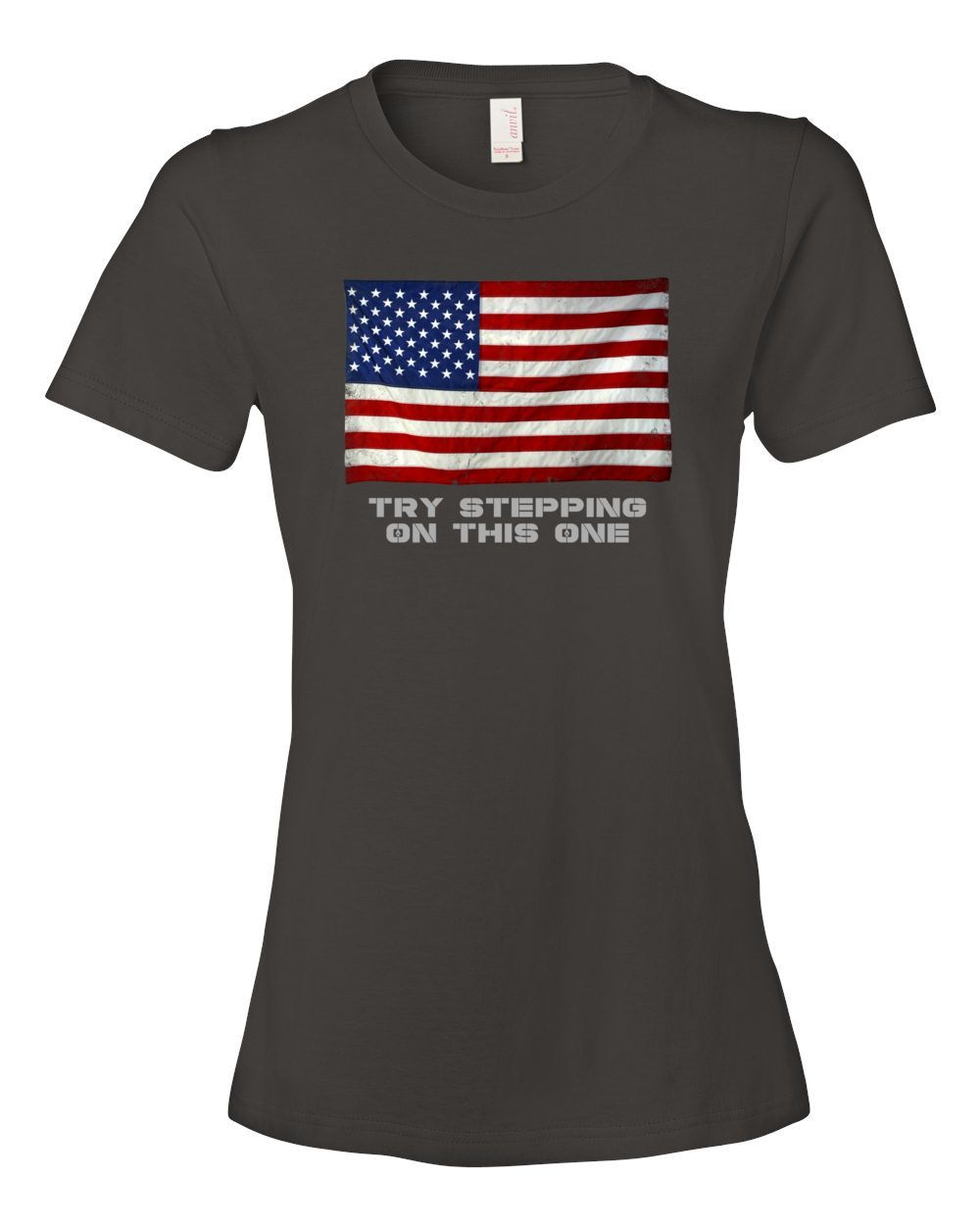 Ladies Try Stepping on THIS One T-Shirt