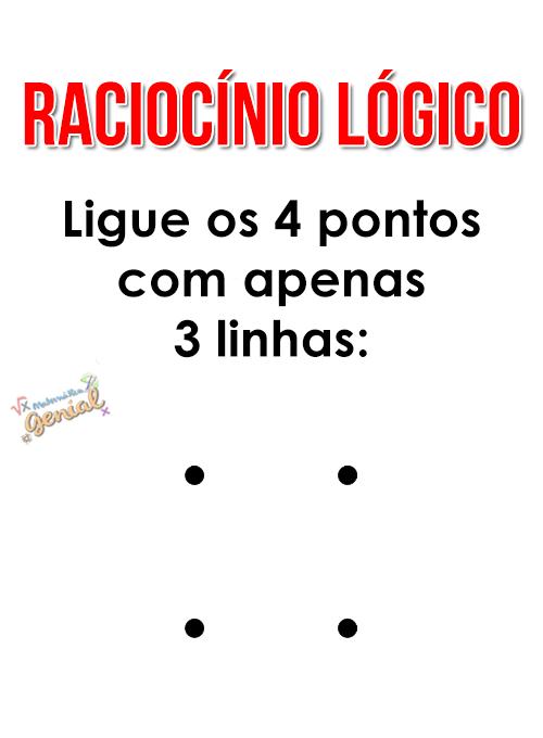 Raciocinio Logico Ligue Os 4 Pontos Com Apenas 3 Linhas Raciocinio Logico Raciocinio Logico
