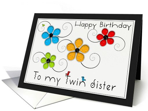 Happy Birthday Twin Sister Colorful Floral Cut Out Card