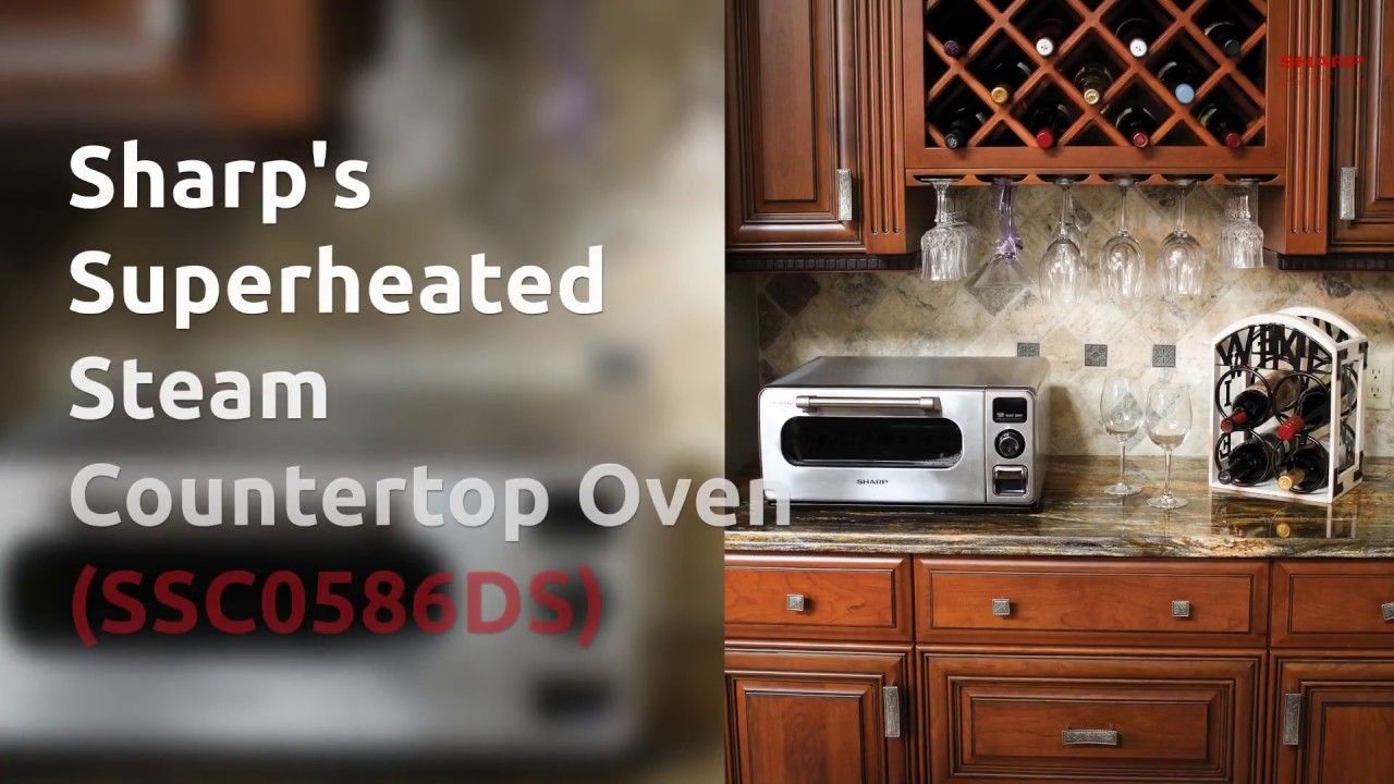 Sharp Superheated Steam Countertop Oven Steam Oven Steam Oven