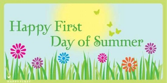 free summer pictures and quotes click on this fun ecard to spread rh pinterest com happy first day of summer clip art First Day of Spring Happy Summer Clip Art