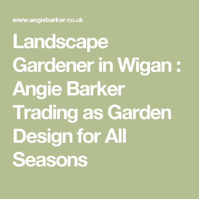 Landscape Gardeners Wigan Landscape gardener in wigan angie barker trading as garden design landscape gardener in wigan angie barker trading as garden design for all seasons workwithnaturefo