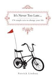 It's Never too Late  -Available from The Foxes Den