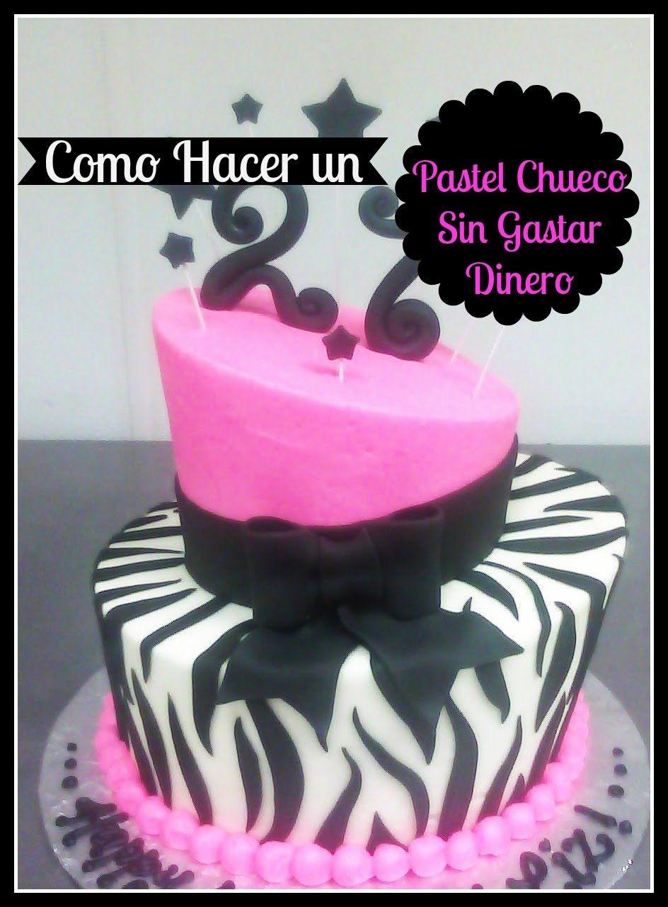 Pastel Chueco Sin Gastar En Moldes (Topsy Turvy Cake) | resetas ...