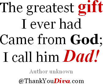 Thank You Quotes For Dad Saying Thank You To Your Father Best Dad Quotes Dad Quotes You Are The Father