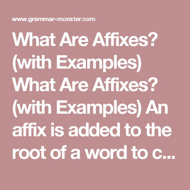 What Are Affixes? (with Examples) What Are Affixes? (with ...