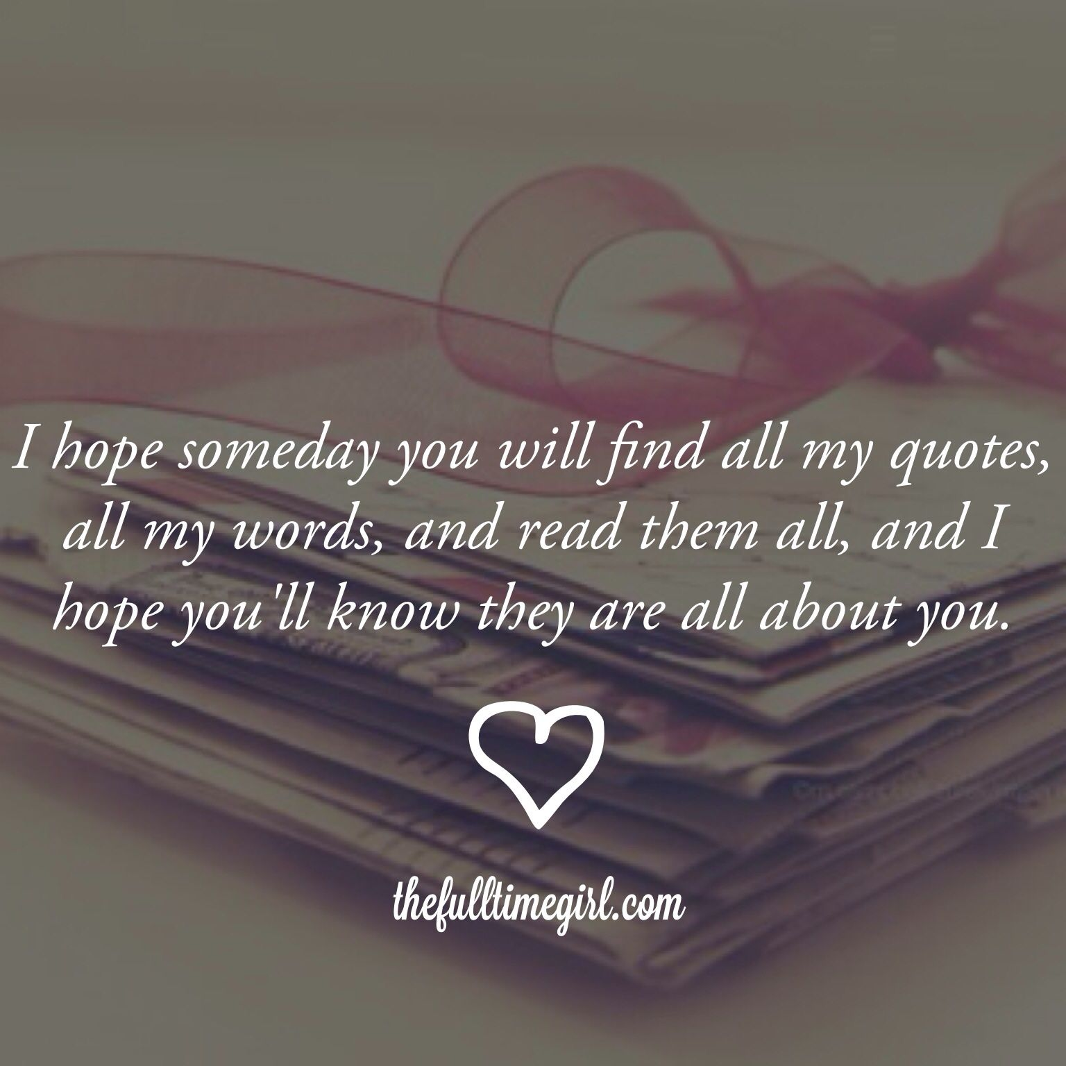 Someday I ll show this board to you not Maybe · Love Letter For HusbandLove Quotes