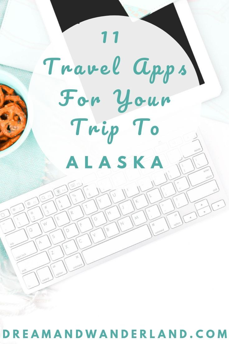 Photo of Best Free Travel Apps For Your Alaska Trip – Dream and Wanderland