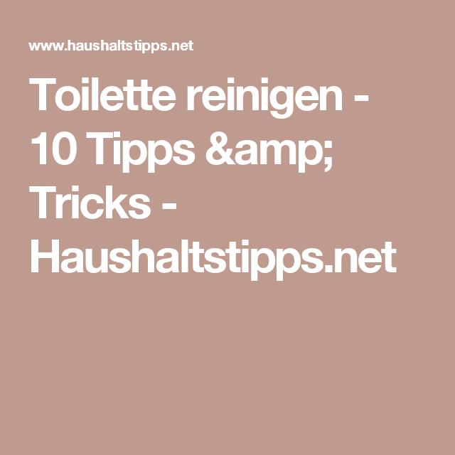 Toilette Reinigen 10 Tipps Tricks Haushaltstipps Net
