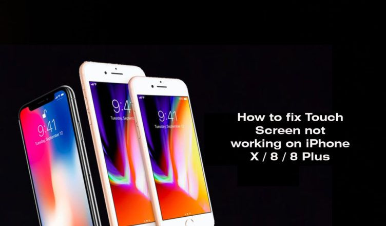 How to fix touch screen not working on iphone x 8 8