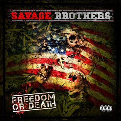 Savage Brothers - Freedom Or Death (Album Stream)  @GoonMuSick @SnowgoonsSavage Brothers - Freedom Or Death (Album Stream)  @GoonMuSick @Snowgoons